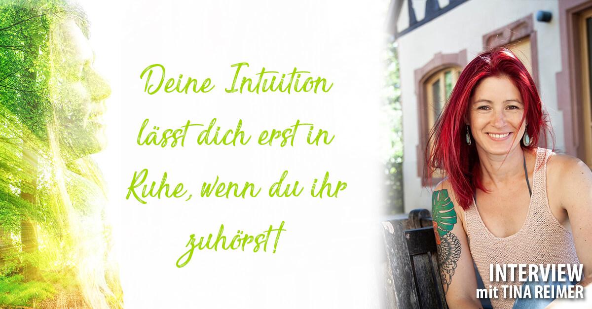 Hör auf deine Intuition Tina Reimer